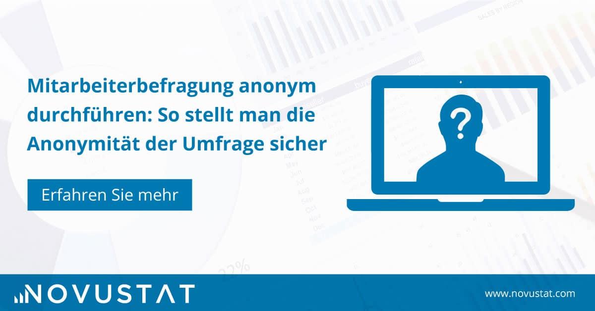 Mitarbeiterbefragung anonym durchführen: So stellt man die Anonymität der Umfrage sicher